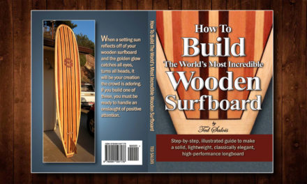 Build The World's Most Incredible Wooden Surfboard